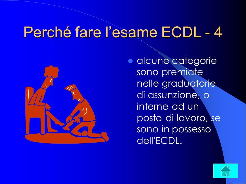 Perché fare l'esame ECDL - 4