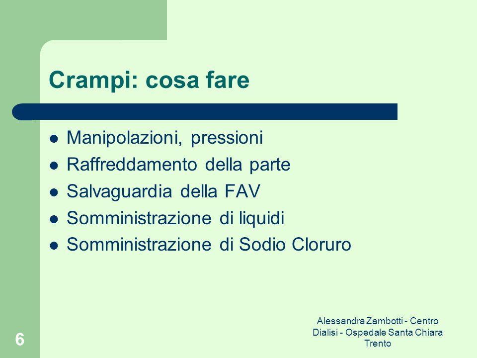 Alessandra Zambotti - Centro Dialisi - Ospedale Santa Chiara Trento