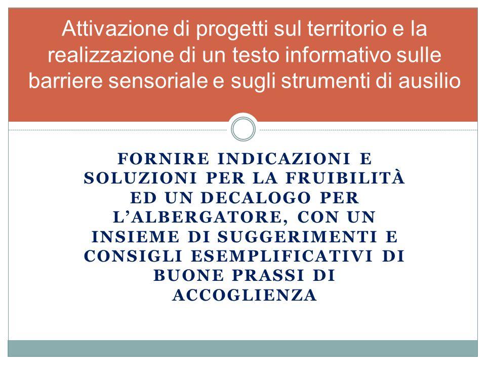 Attivazione di progetti sul territorio e la realizzazione di un testo informativo sulle barriere sensoriale e sugli strumenti di ausilio