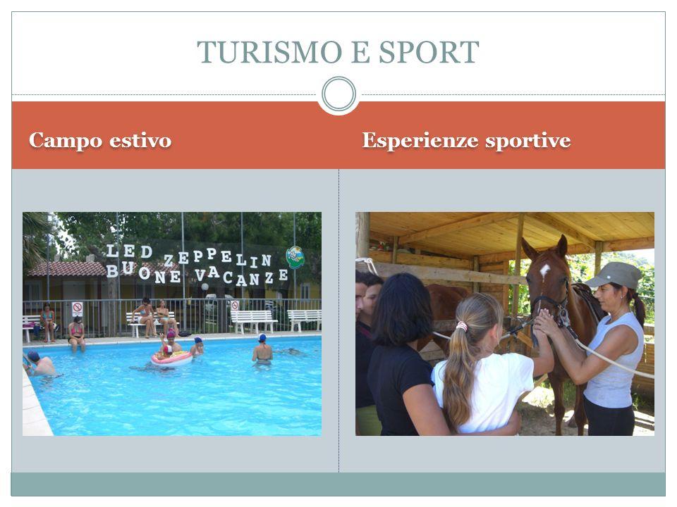 TURISMO E SPORT Campo estivo Esperienze sportive