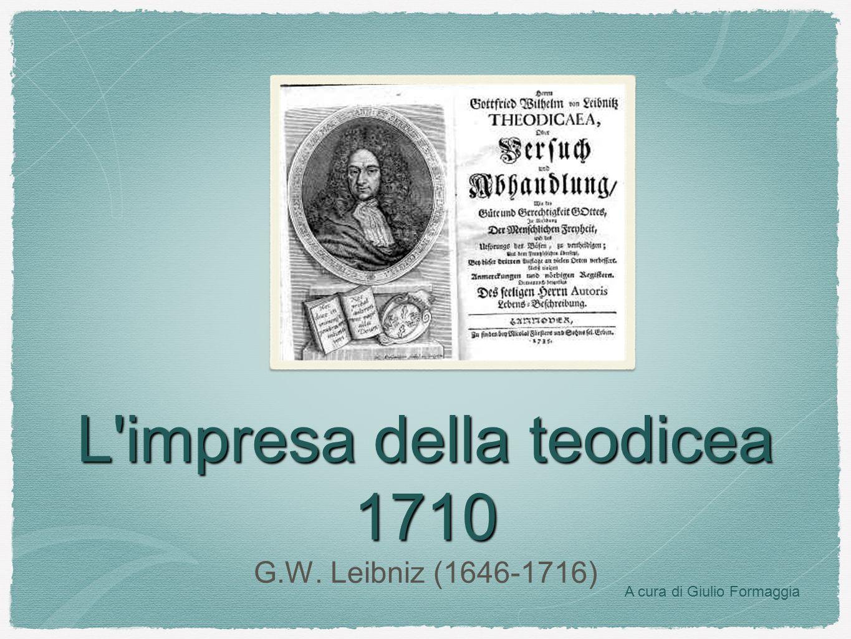 L impresa della teodicea 1710