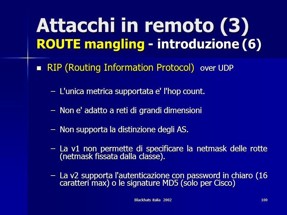 Attacchi in remoto (3) ROUTE mangling - introduzione (6)