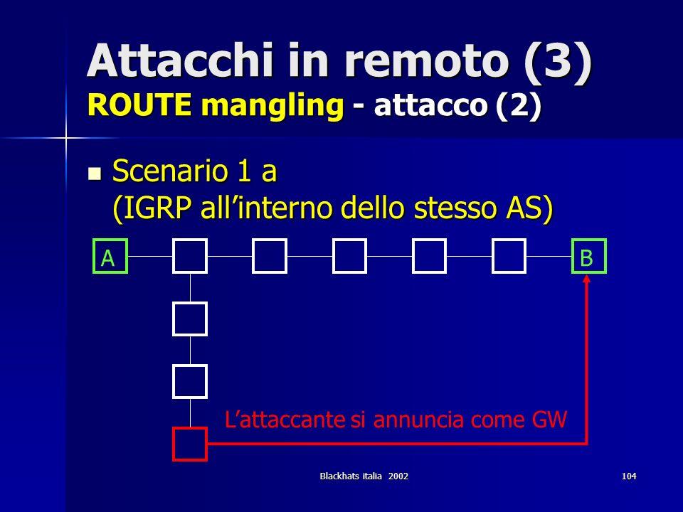Attacchi in remoto (3) ROUTE mangling - attacco (2)