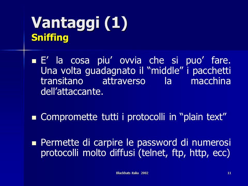 Vantaggi (1) Sniffing