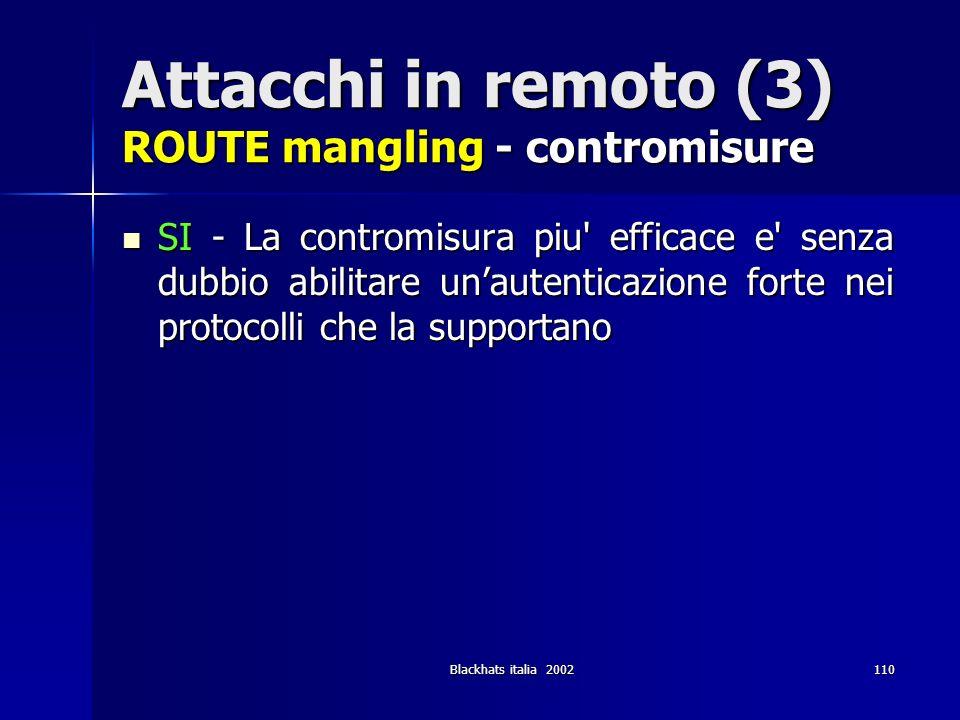 Attacchi in remoto (3) ROUTE mangling - contromisure