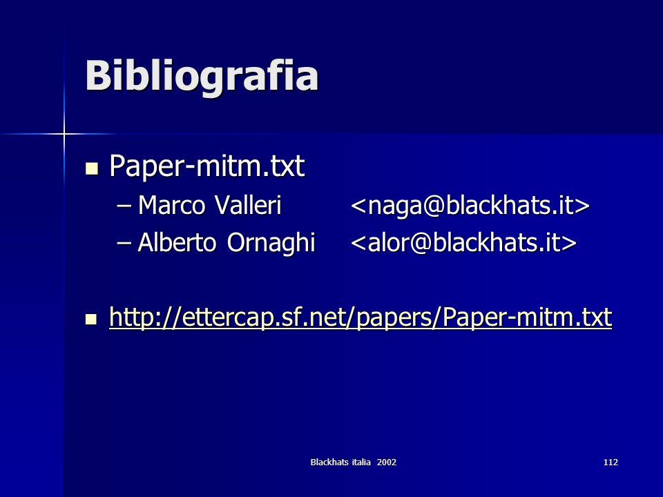 Bibliografia Paper-mitm.txt Marco Valleri <naga@blackhats.it>