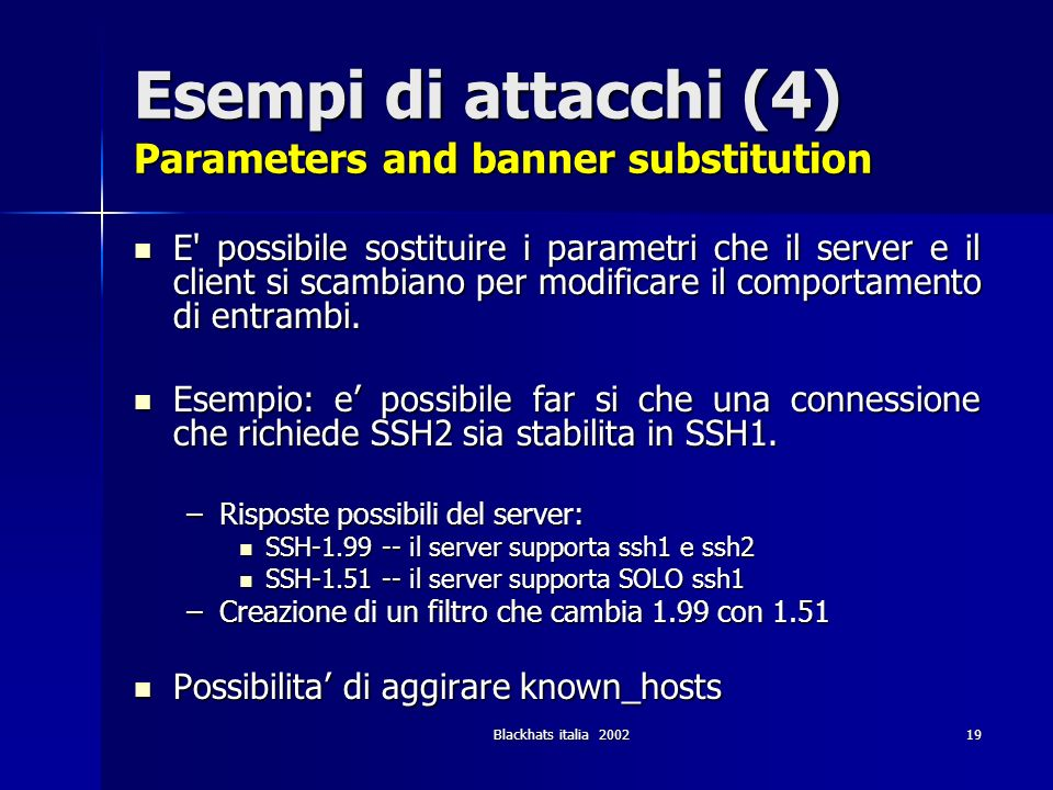 Esempi di attacchi (4) Parameters and banner substitution