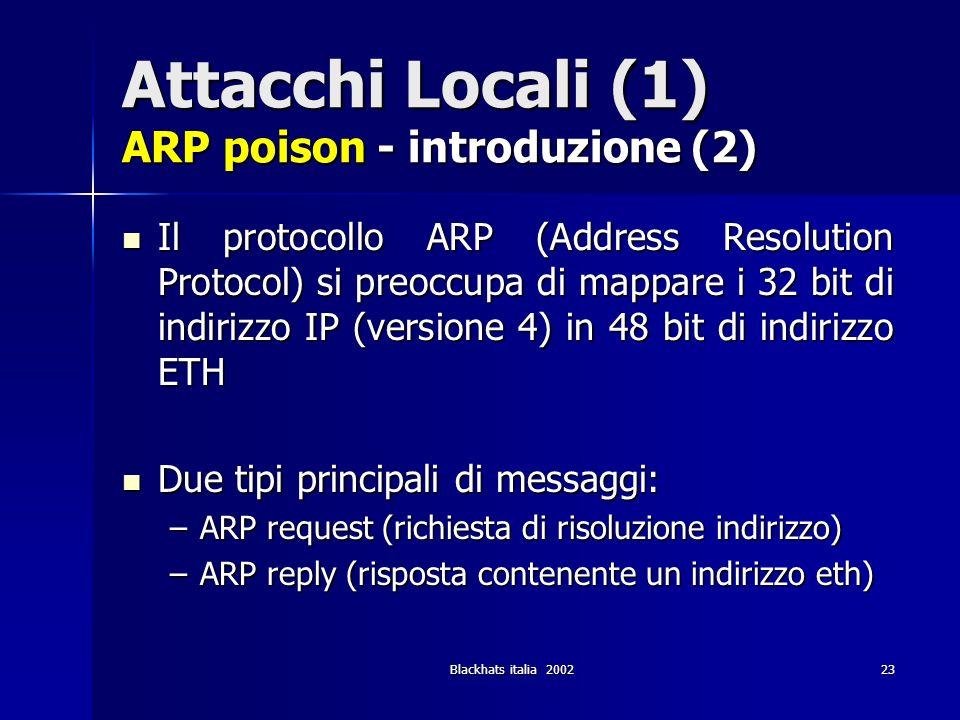 Attacchi Locali (1) ARP poison - introduzione (2)