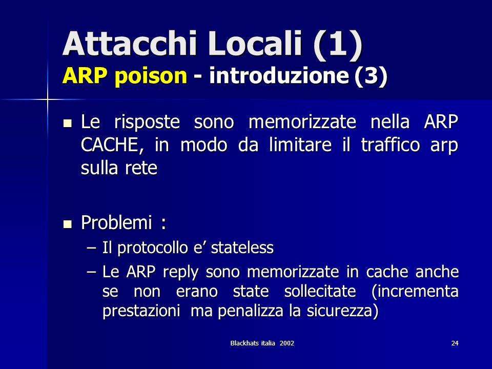 Attacchi Locali (1) ARP poison - introduzione (3)