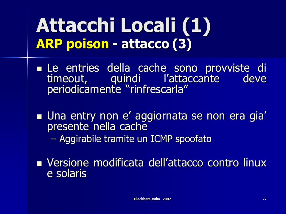Attacchi Locali (1) ARP poison - attacco (3)