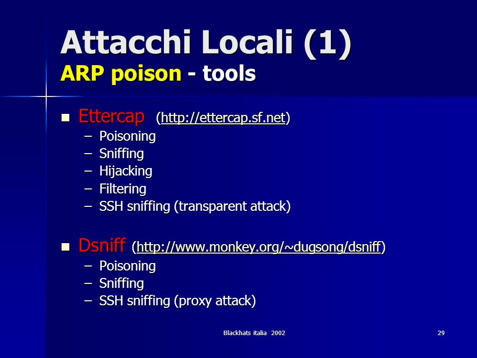 Attacchi Locali (1) ARP poison - tools