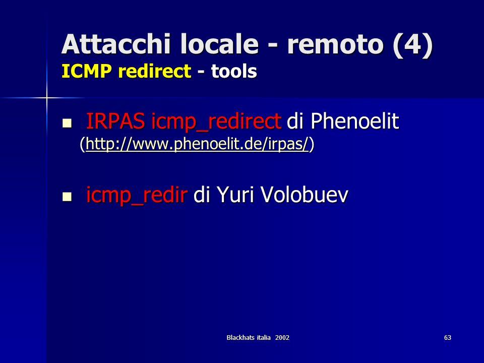 Attacchi locale - remoto (4) ICMP redirect - tools