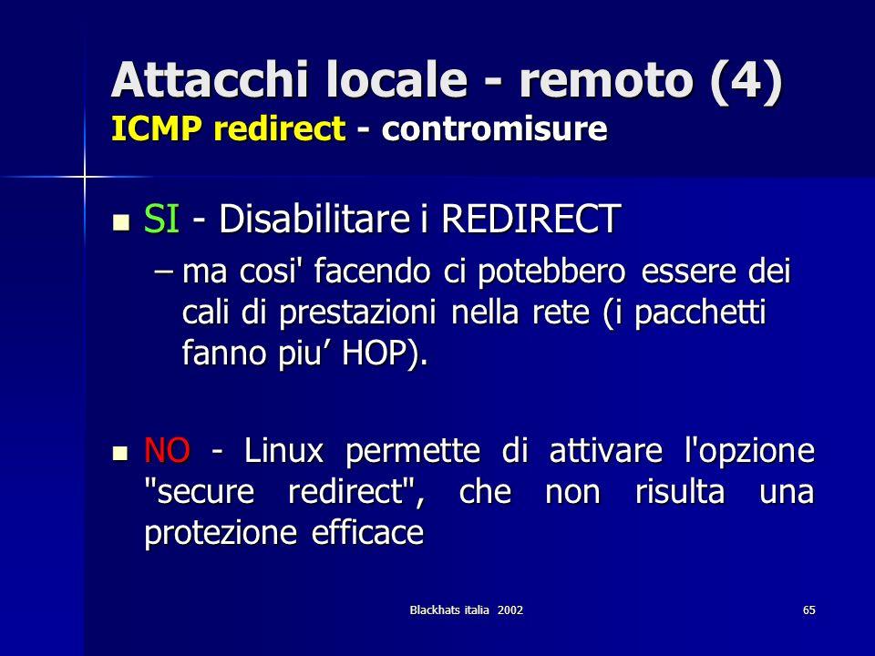 Attacchi locale - remoto (4) ICMP redirect - contromisure