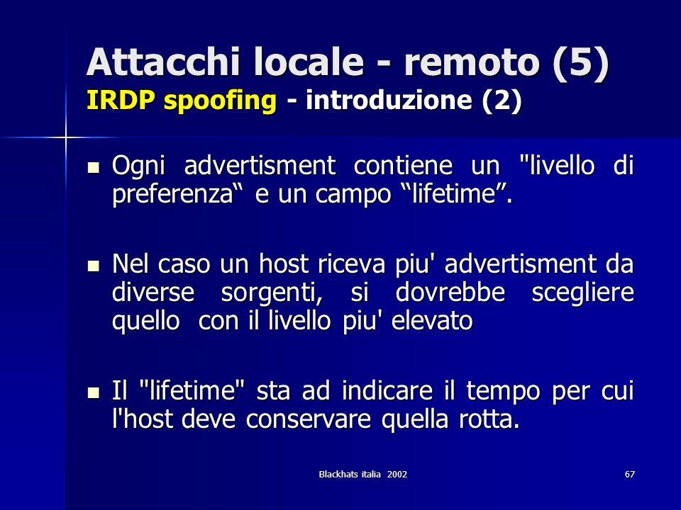 Attacchi locale - remoto (5) IRDP spoofing - introduzione (2)