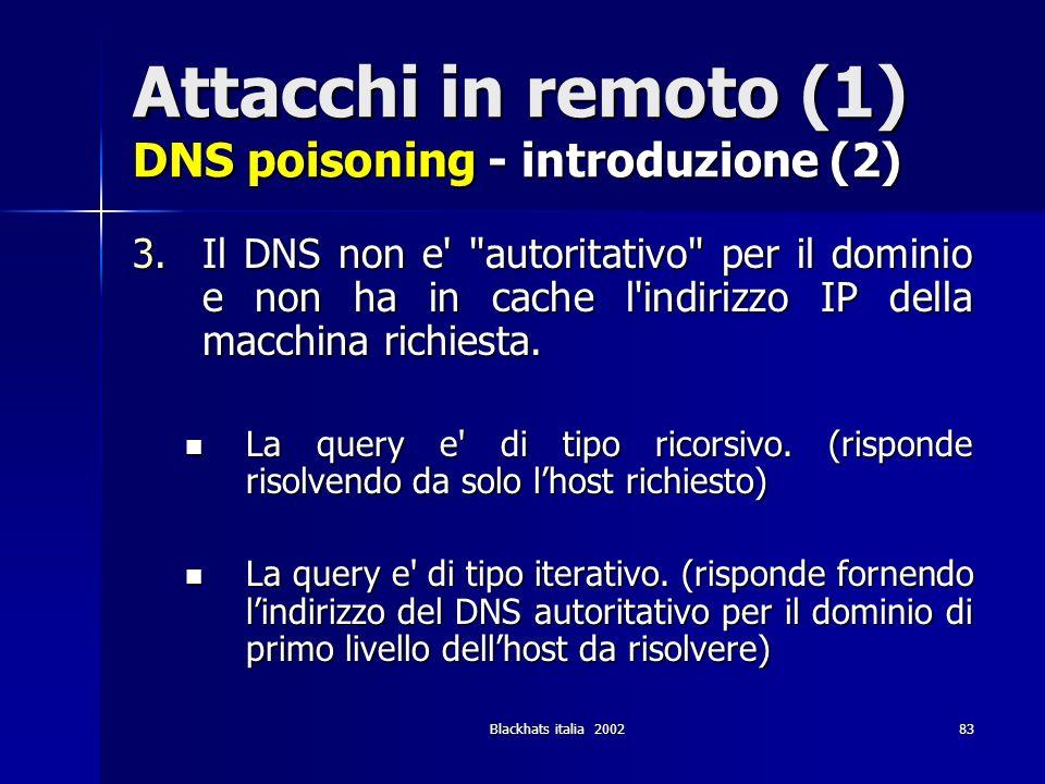 Attacchi in remoto (1) DNS poisoning - introduzione (2)