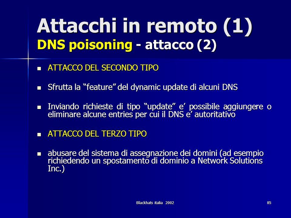 Attacchi in remoto (1) DNS poisoning - attacco (2)
