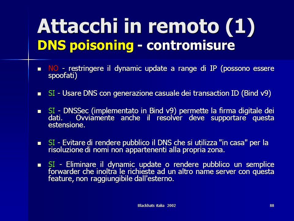 Attacchi in remoto (1) DNS poisoning - contromisure