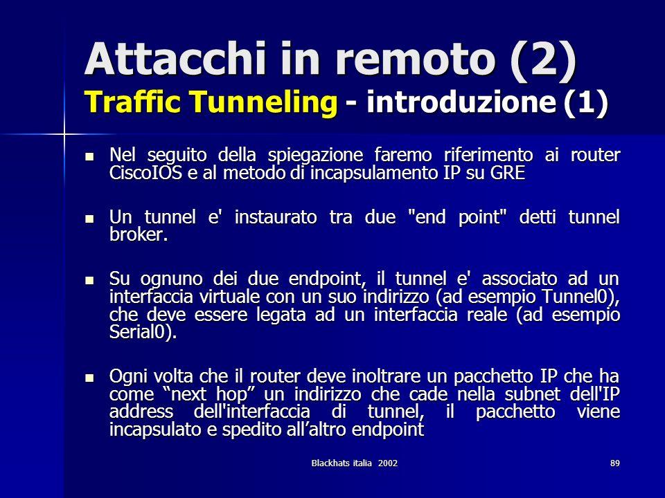 Attacchi in remoto (2) Traffic Tunneling - introduzione (1)