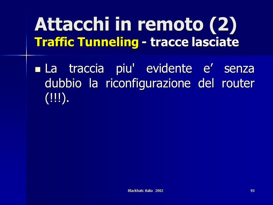 Attacchi in remoto (2) Traffic Tunneling - tracce lasciate