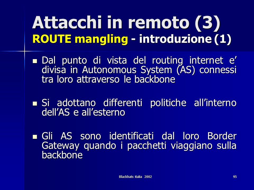 Attacchi in remoto (3) ROUTE mangling - introduzione (1)