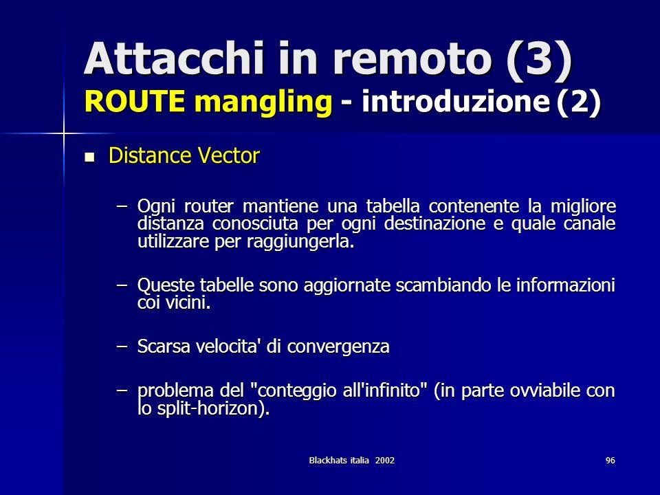 Attacchi in remoto (3) ROUTE mangling - introduzione (2)