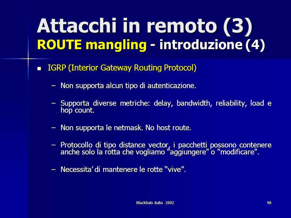 Attacchi in remoto (3) ROUTE mangling - introduzione (4)