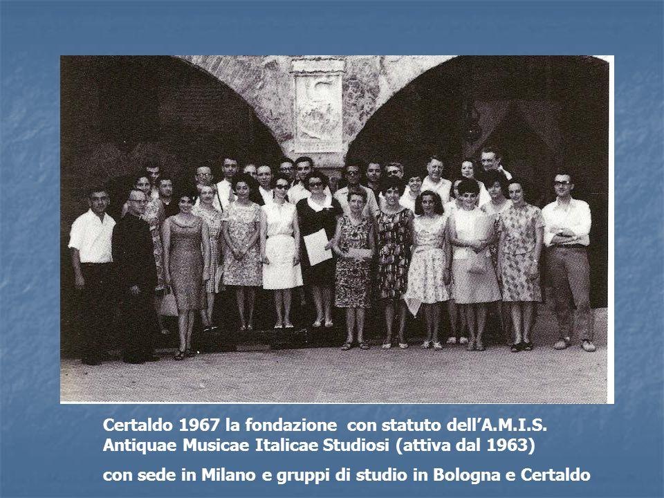 Certaldo 1967 la fondazione con statuto dell'A. M. I. S