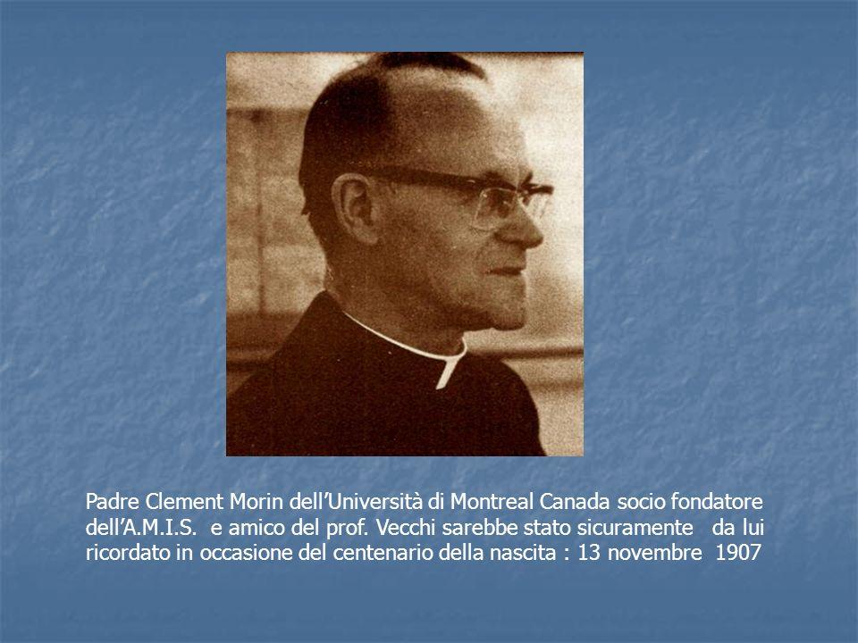 Padre Clement Morin dell'Università di Montreal Canada socio fondatore dell'A.M.I.S.