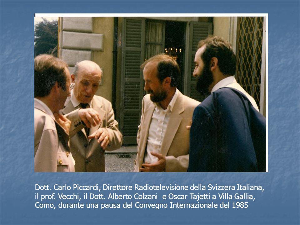 Dott.Carlo Piccardi, Direttore Radiotelevisione della Svizzera Italiana, il prof.