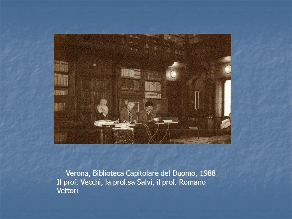 Verona, Biblioteca Capitolare del Duomo, 1988 Il prof. Vecchi, la prof