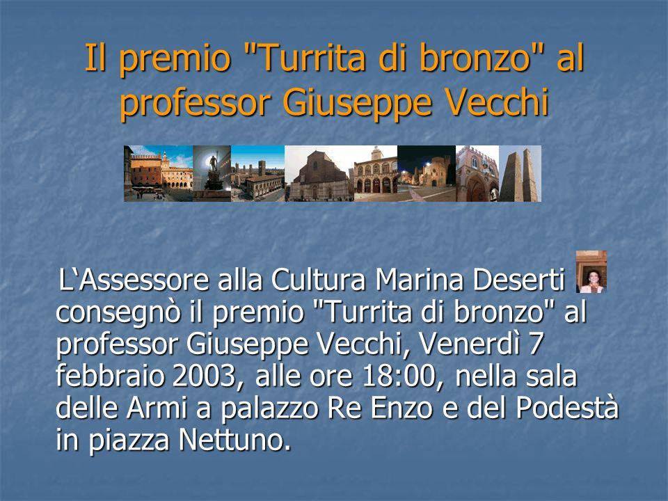 Il premio Turrita di bronzo al professor Giuseppe Vecchi