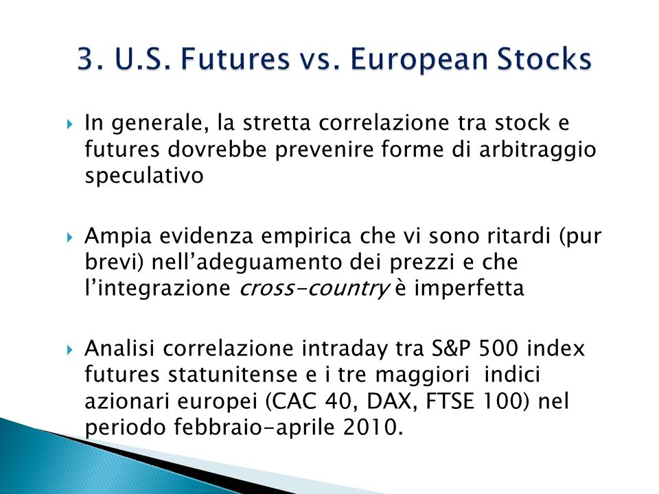 3. U.S. Futures vs. European Stocks