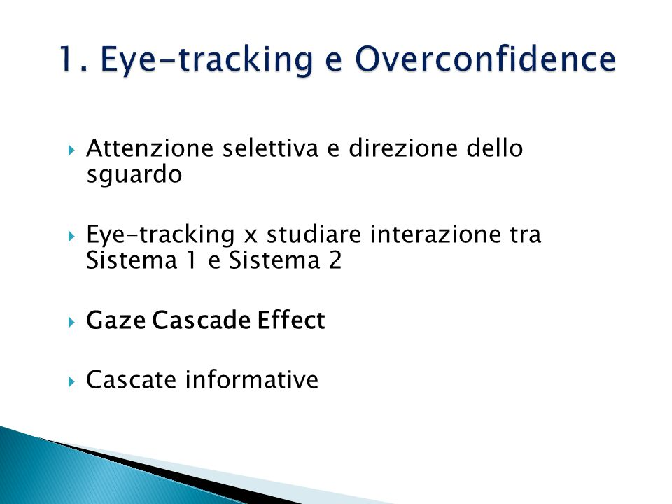 1. Eye-tracking e Overconfidence