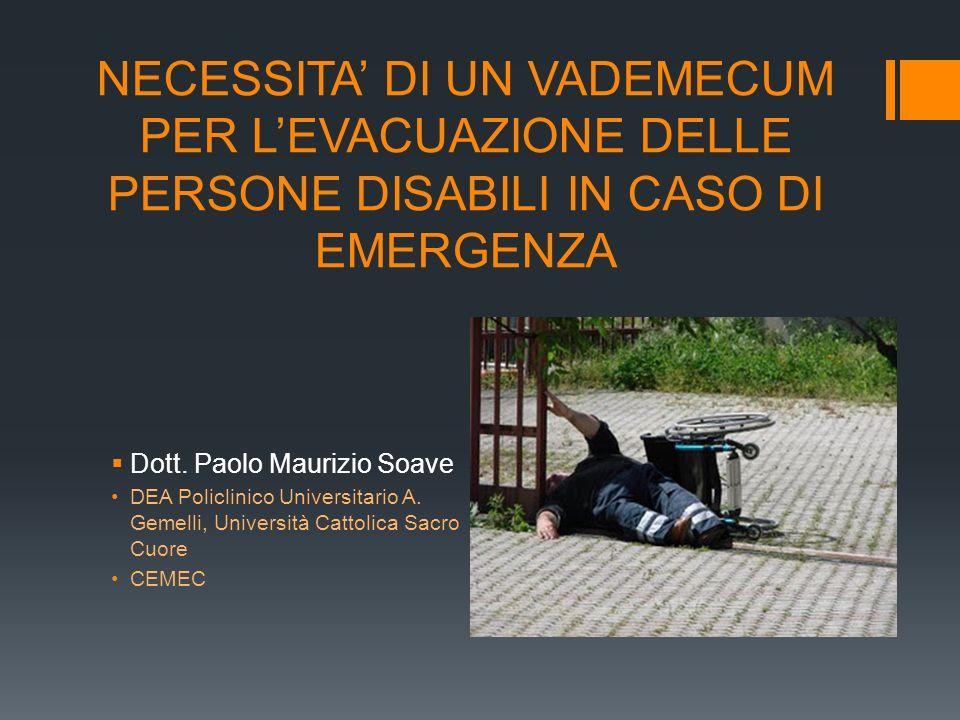 NECESSITA' DI UN VADEMECUM PER L'EVACUAZIONE DELLE PERSONE DISABILI IN CASO DI EMERGENZA