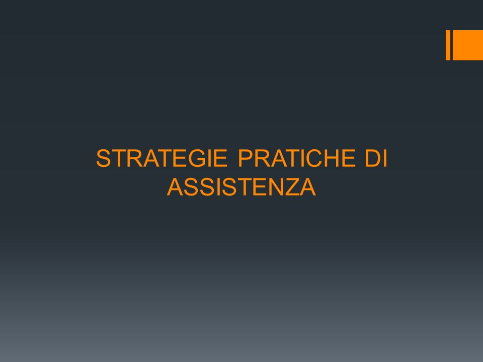 STRATEGIE PRATICHE DI ASSISTENZA