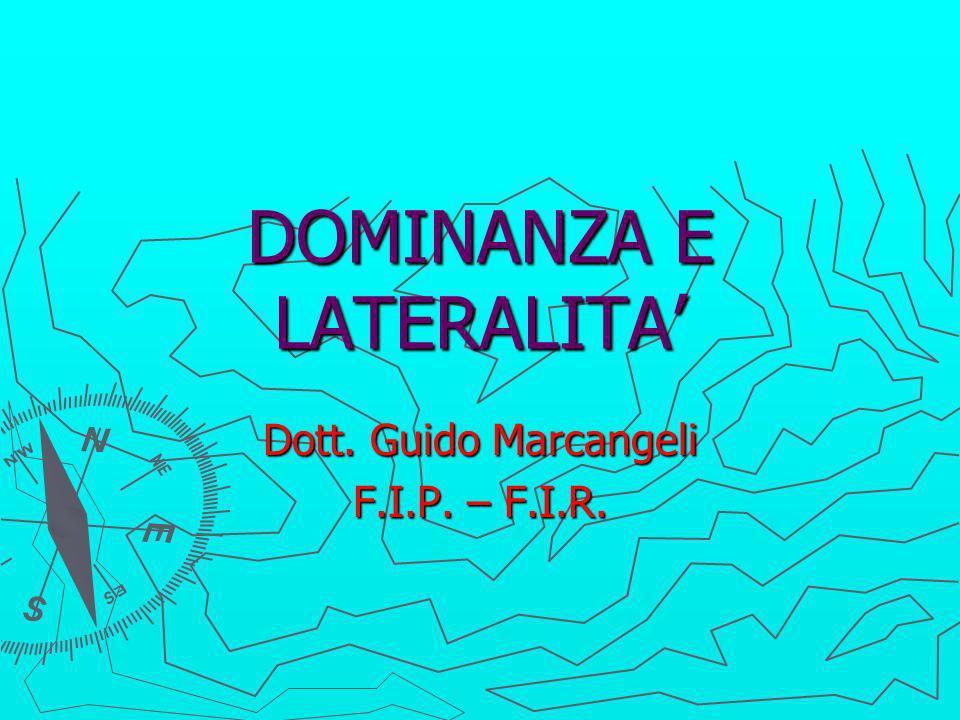 DOMINANZA E LATERALITA'