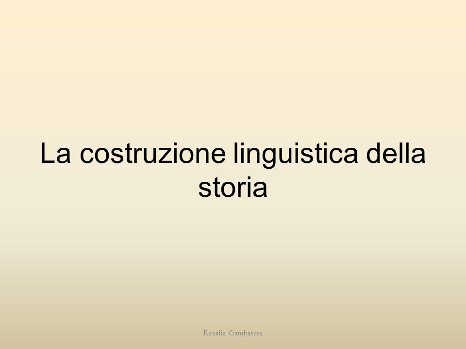 La costruzione linguistica della storia