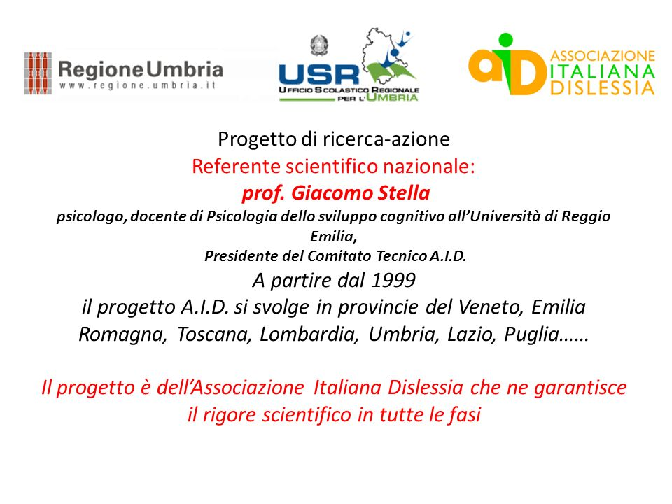 Progetto di ricerca-azione Referente scientifico nazionale: prof