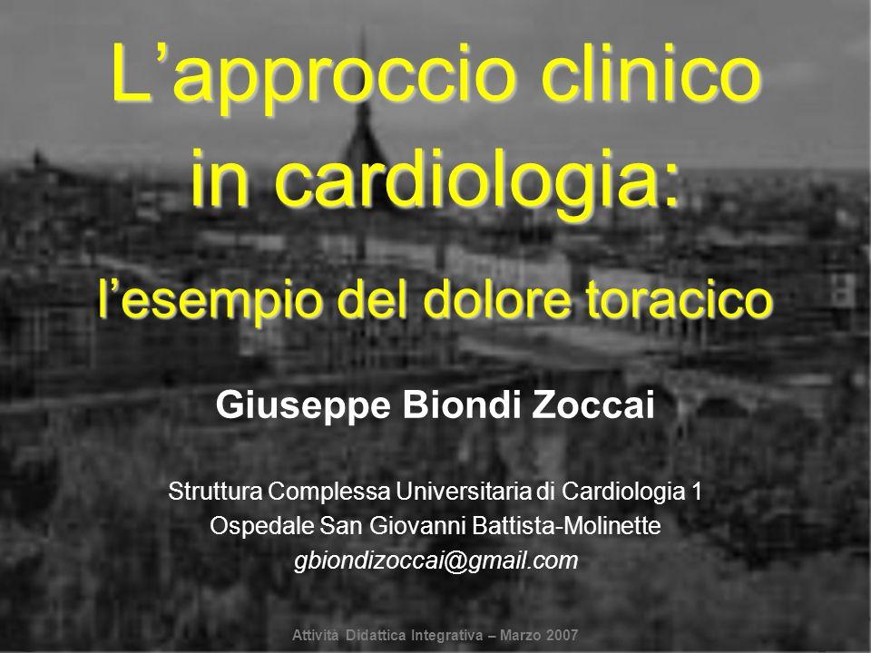 L'approccio clinico in cardiologia: l'esempio del dolore toracico
