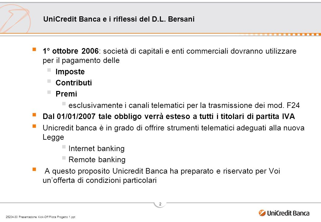 UniCredit Banca e i riflessi del D.L. Bersani