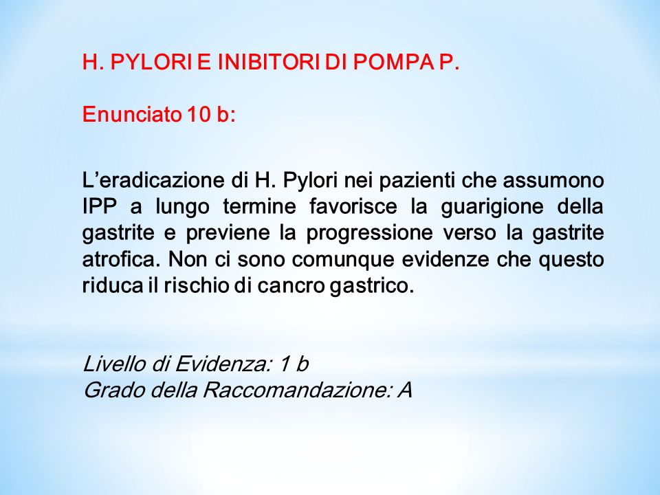 H. PYLORI E INIBITORI DI POMPA P.