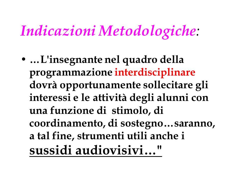 Indicazioni Metodologiche:
