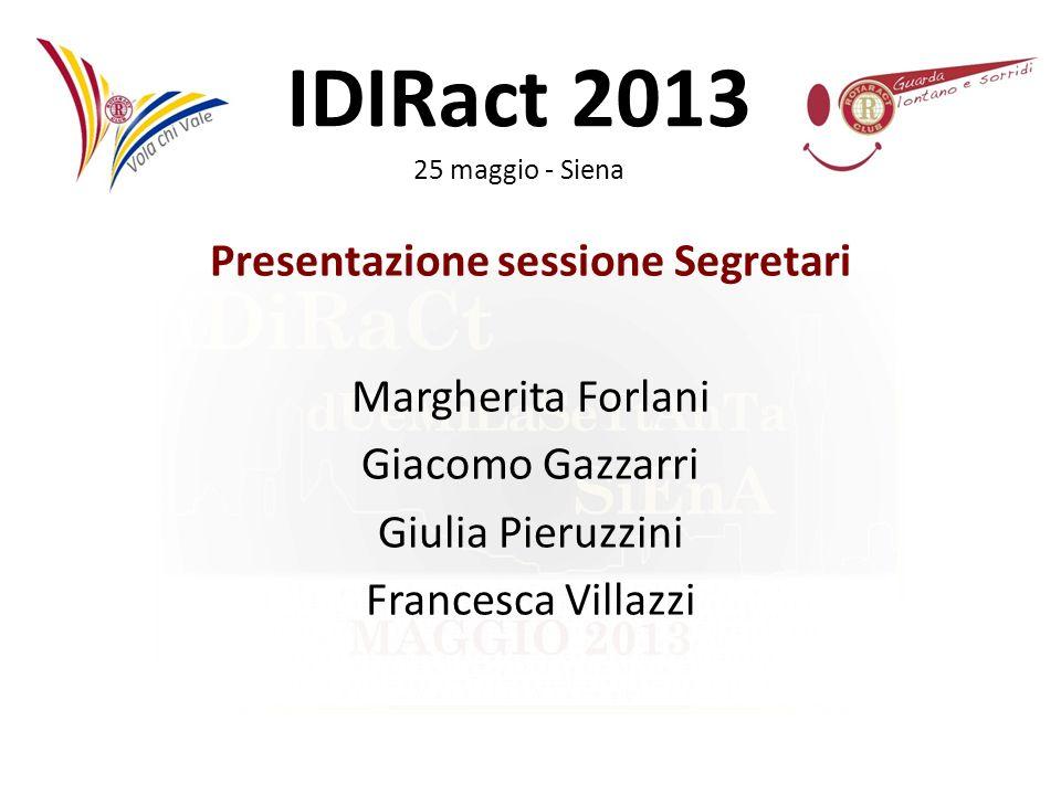 Presentazione sessione Segretari Margherita Forlani Giacomo Gazzarri Giulia Pieruzzini Francesca Villazzi