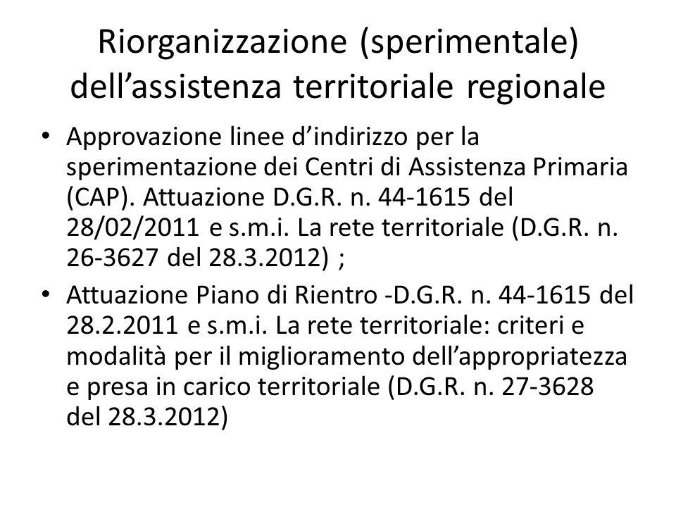 Riorganizzazione (sperimentale) dell'assistenza territoriale regionale