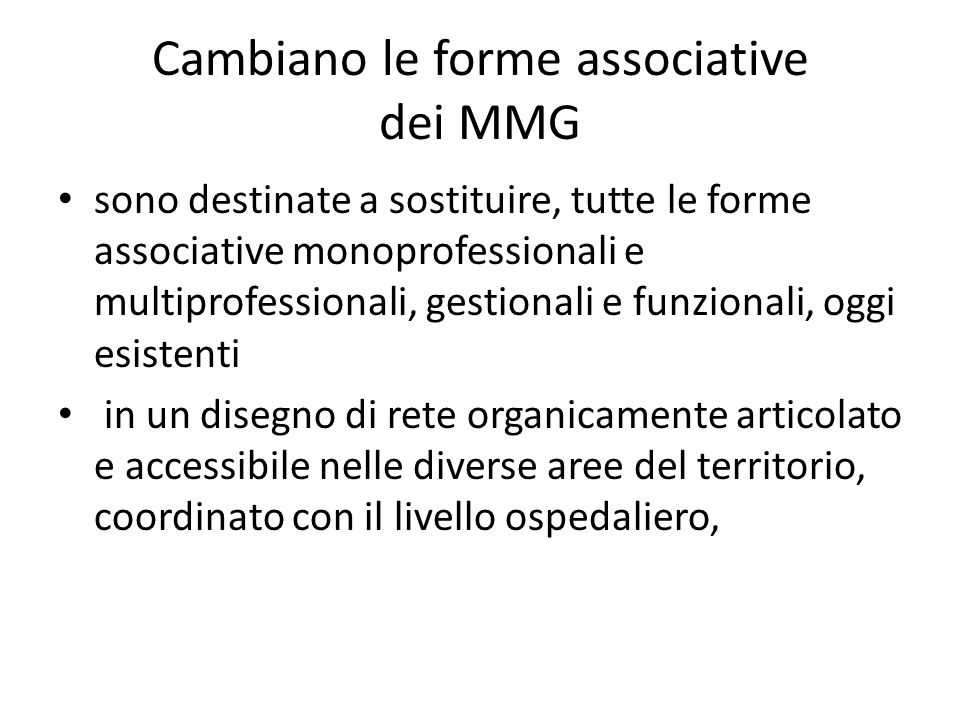 Cambiano le forme associative dei MMG