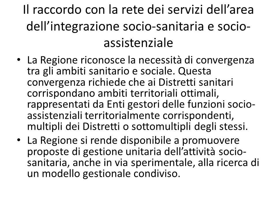 Il raccordo con la rete dei servizi dell'area dell'integrazione socio-sanitaria e socio-assistenziale