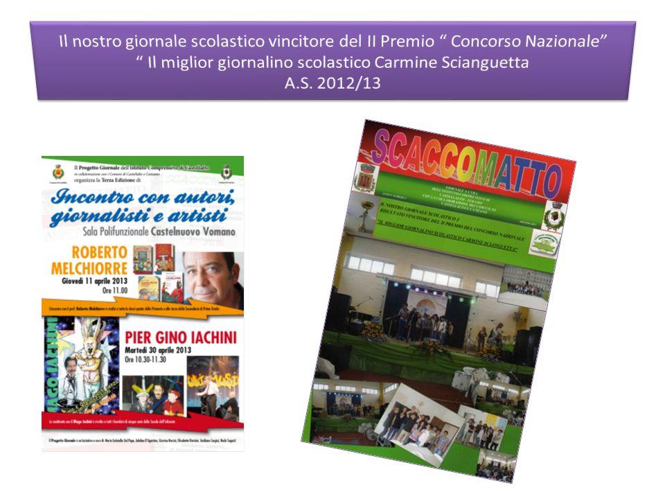 Il nostro giornale scolastico vincitore del II Premio Concorso Nazionale Il miglior giornalino scolastico Carmine Scianguetta A.S.