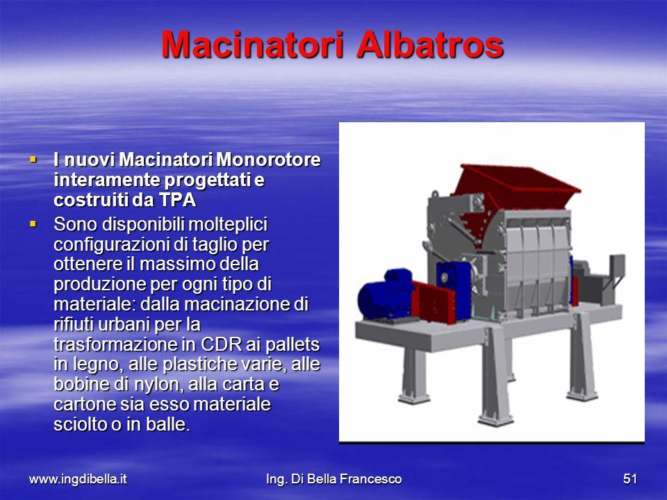 Macinatori Albatros I nuovi Macinatori Monorotore interamente progettati e costruiti da TPA.