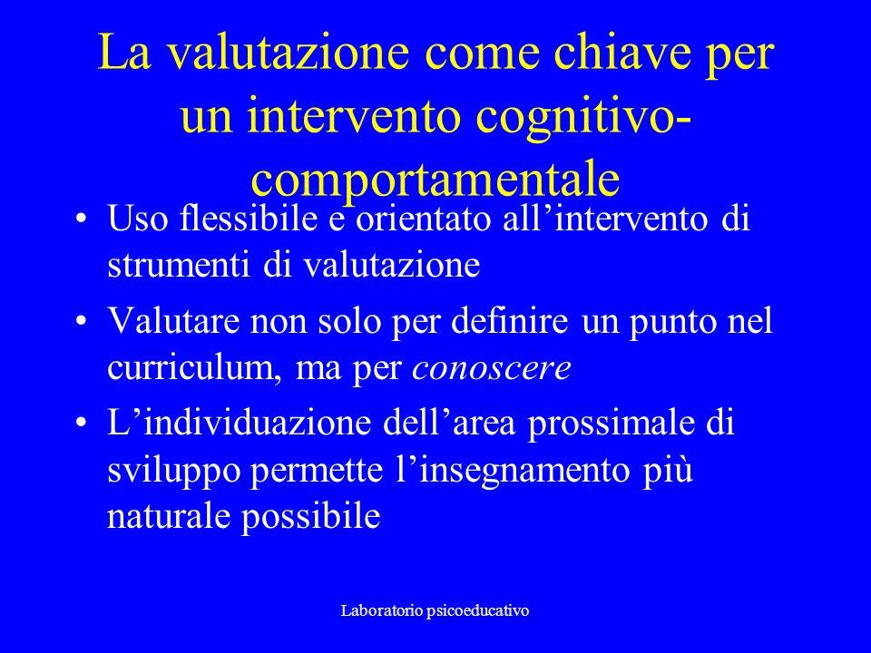 La valutazione come chiave per un intervento cognitivo-comportamentale