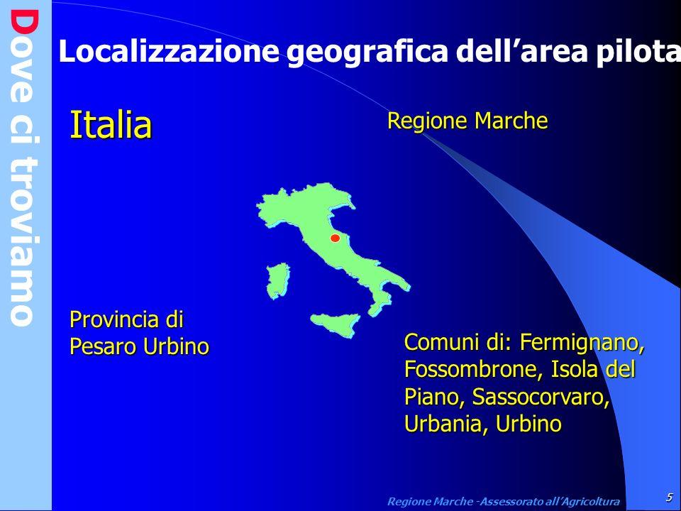 Italia Dove ci troviamo Localizzazione geografica dell'area pilota